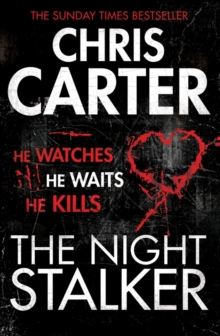 The Night Stalker : A brilliant serial killer thriller, featuring the unstoppable Robert Hunter, Paperback Book