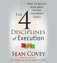 4 Disciplines of Execution : Getting Strategy Done, Paperback Book