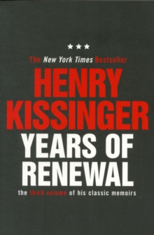 Years of Renewal : The Concluding Volume of His Classic Memoirs, Paperback Book