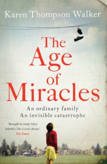 The Age of Miracles, Paperback / softback Book