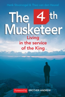 The 4th Musketeer : Living in the Service of the King, Paperback Book