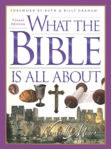 What the Bible is all About : Visual Edition, Hardback Book