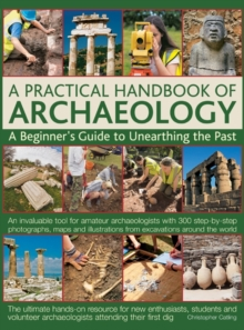 Practical Handbook of Archaeology, Hardback Book
