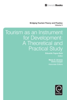 Tourism as an Instrument for Development : A Theoretical and Practical Study, Hardback Book