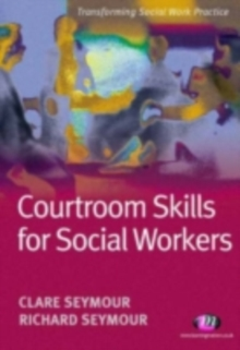 Courtroom Skills for Social Workers, PDF eBook