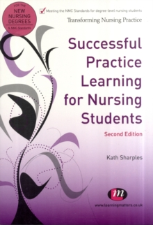 Successful Practice Learning for Nursing Students, Paperback / softback Book