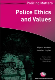 Police Ethics and Values, Paperback / softback Book