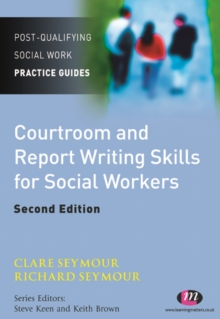 Courtroom and Report Writing Skills for Social Workers, PDF eBook