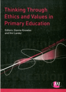 Thinking Through Ethics and Values in Primary Education, Paperback / softback Book