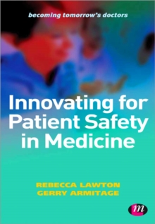 Innovating for Patient Safety in Medicine, Paperback Book