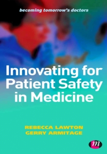 Innovating for Patient Safety in Medicine : 9780857257659, PDF eBook