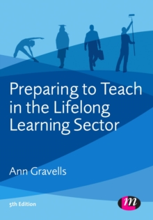 Preparing to Teach in the Lifelong Learning Sector : The New Award, EPUB eBook