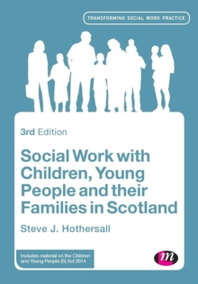 Social Work with Children, Young People and their Families in Scotland, Paperback / softback Book