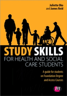 Study Skills for Health and Social Care Students, Paperback / softback Book