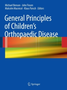 General Principles of Children's Orthopaedic Disease, Paperback Book