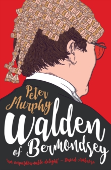 Walden Of Bermondsey, Paperback / softback Book