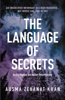 The Language Of Secrets : A Esa Khattak and Rachel Getty Mystery (Book 2), Paperback / softback Book