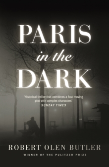 Paris In The Dark, Paperback / softback Book