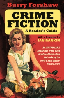 Crime Fiction: A Reader's Guide, Paperback / softback Book