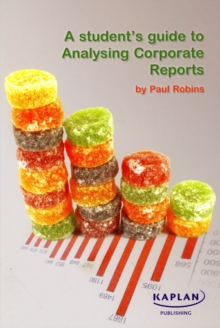 A Student's Guide to Analysing Corporate Reports, Paperback Book