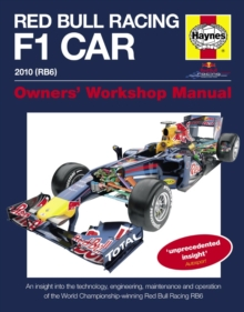 Red Bull Racing F1 Car Manual : An insight into the technology, engineering, maintenance and operation of the Red Bull Racing RB6, Hardback Book