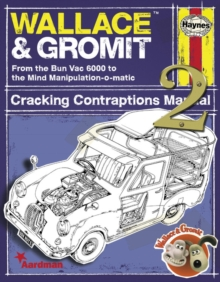 Wallace & Gromit : Cracking Contraptions Manual 2 2, Hardback Book
