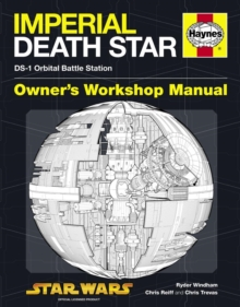 Death Star Manual : DS-1 Orbital Battle Station, Hardback Book