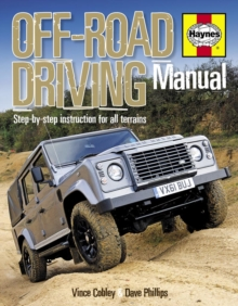 Off-road Driving Manual : Step-by-step Instruction for All Terrains, Hardback Book