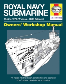 Royal Navy Submarine Manual : 1945 onward ('A' class - HMS Alliance), Hardback Book