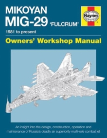 Mikoyan MiG-29 Fulcrum Manual, Hardback Book