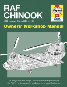 Raf Chinook Manual : An insight into owning, operating and maintaining, Hardback Book