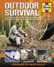 Outdoor Survival Manual : A Step-by-step Guide to Practical Bush Craft and Survival Outdoors, Paperback Book