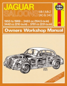 Jaguar Mk I & II, 240 & 340 Owners Workshop Manual : 55-69, Paperback Book