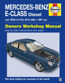 Mercedes-Benz E-Class Diesel (Jun '02 - Feb '10) 02 To 59, Hardback Book