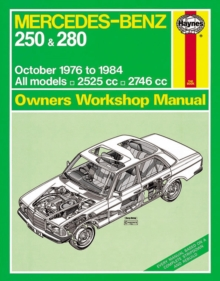 Mercedes-Benz 250 & 280 123 Series Petrol Owner's : 76-84, Paperback / softback Book