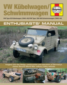 Kubelwagen/Schwimmwagen Manual : VW Type 82 Kubelwagen/VW Type 128/166 Swimmwagen, Hardback Book