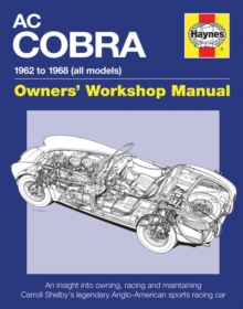 AC Cobra Owners' Workshop Manual : 1962 to 1968 (all models), Hardback Book