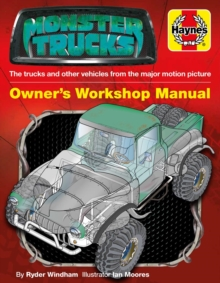 Monster Trucks Manual : The trucks and other vehicles from the major motion picture, Paperback Book