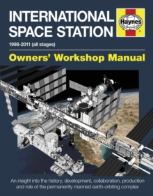 International Space Station Manual : 1998-2011 (all stages), Hardback Book