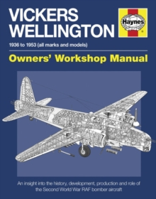 Vickers Wellington Owners' Workshop Manual, Paperback Book