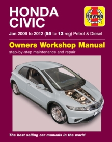 Honda Civic Petrol and Diesel Owner's Workshop Manual : 2006-2012, Paperback Book
