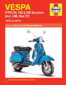 Vespa P/Px125, 150 & 200 Scooters (78 - 14) : (incl. LML Star 2T), Paperback / softback Book