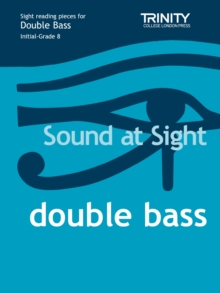 Sound At Sight Double Bass (Initial - Grade 8), Sheet music Book