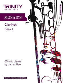 Mosaics for Clarinet : Initial-Grade 5 Book 1, Paperback Book