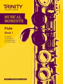 Musical Moments Flute : Book 1, Paperback Book