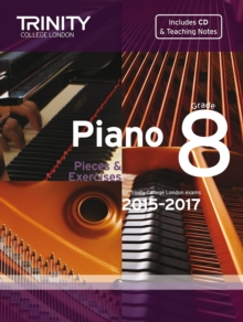 Piano 2015-2017 : Pieces & Exercises Grade 8, Mixed media product Book