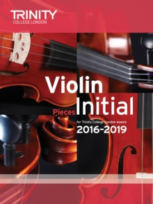 Violin Exam Pieces Initial 2016-2019 (Score & Part), Paperback Book