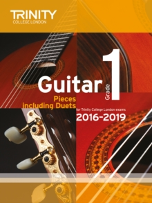 Trinity College London: Guitar Exam Pieces Grade 1 2016-2019, Sheet music Book