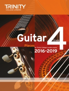 Trinity College London: Guitar Exam Pieces Grade 4 2016-2019, Sheet music Book