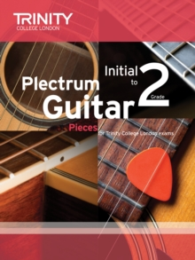 Plectrum Guitar Pieces Initial-Grade 2, Paperback Book